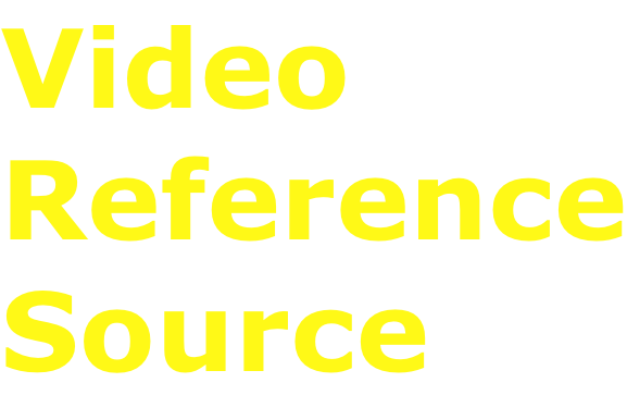 Video Reference Source
